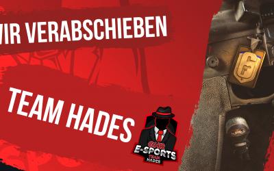 Verabschiedung | Zusammenarbeit mit Team Hades beendet
