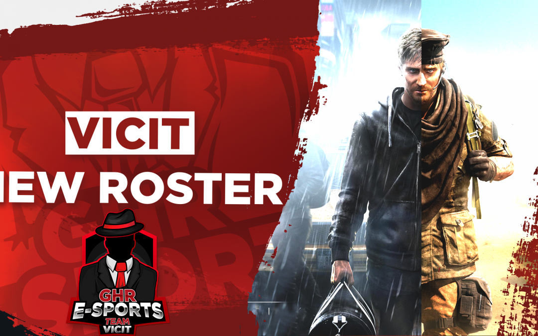 Rainbow Six – Team Vicit|New Roster