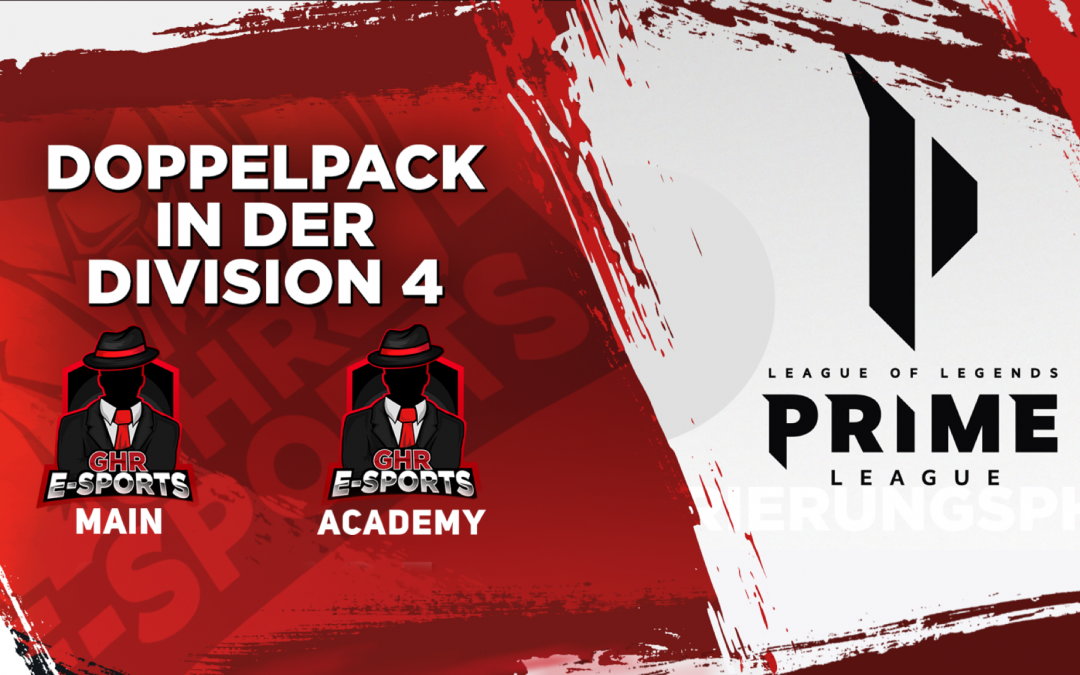 League of Legends | Main -und Academy Team | Start in der Prime League – Division 4